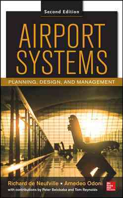 Airport Systems By De Neufville, Richard L./ Odoni, Amedeo R./ Belobaba, Peter/ Reynolds, Tom G.