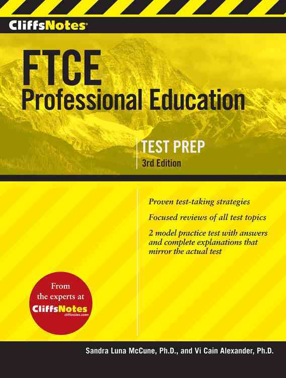 Cliffsnotes Ftce Professional Education Test By McCune, Sandra Luna/ Alexander, Vi Cain