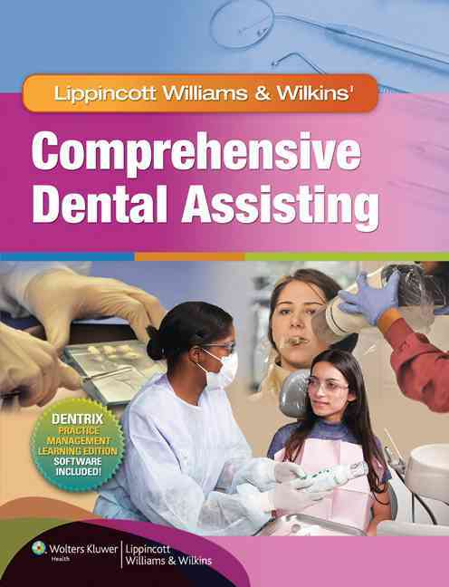 Lww Comprehensive Dental Assisting + Prepu By Lippincott, Williams & Wilkins (COR)